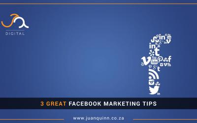 3 GREAT FACEBOOK MARKETING TIPS