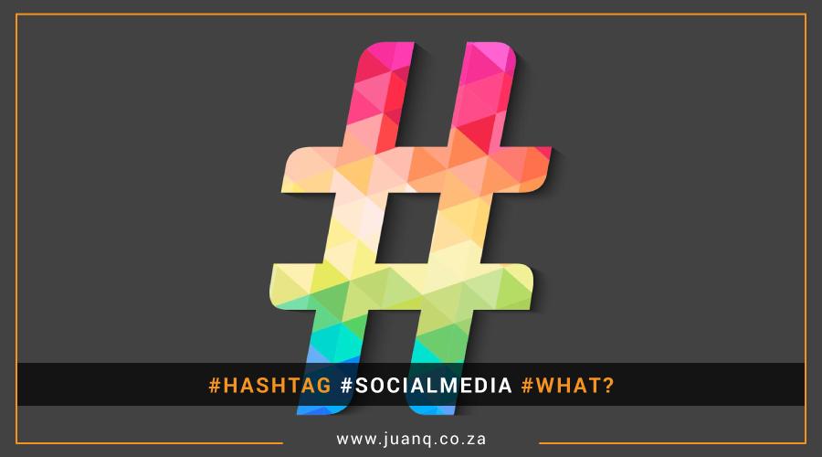 #Hashtag #socialmedia #what?
