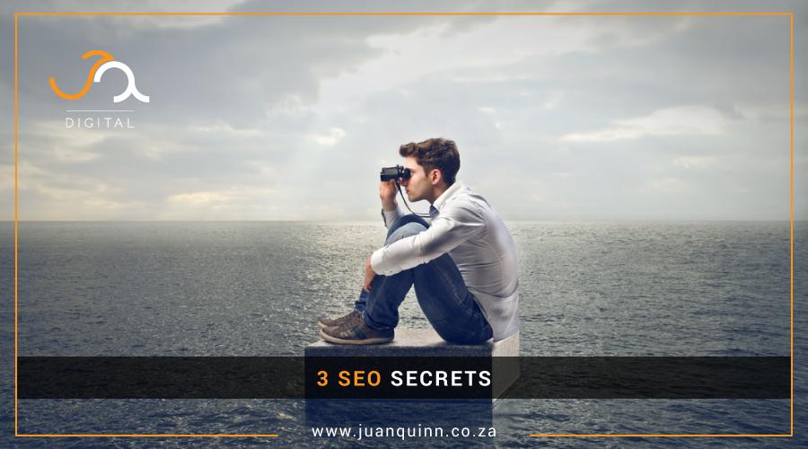 3 SEO SECRETS