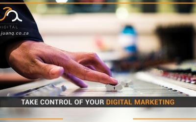 Take Control of Your Digital Marketing